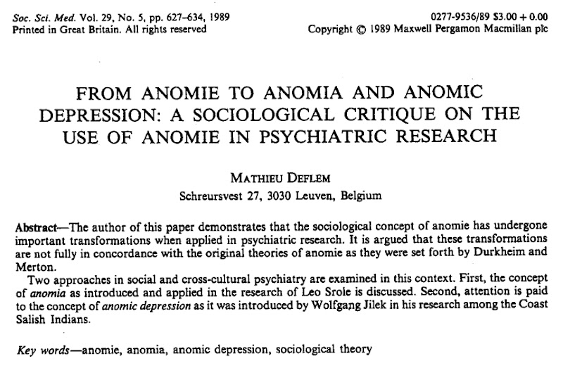 mathieu deflem from anomie to anomia and anomic depression a  mathieu deflem from anomie to anomia and anomic depression a sociological critique on the use of anomie in psychiatric research