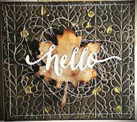 Kartenwind : herbstliche Karte #kartenwind #herbst #blatt #hello #papertreyink #wplus9 #diecutting #distress #embossing #gold #autumn #danipeuss
