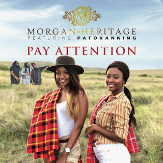 Download Audio | Morgan Heritage ft Patoranking - Pay Attention