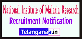 National Institute of Malaria Research NIMR Recruitment Notification 2017 Last Date 11-05-2017