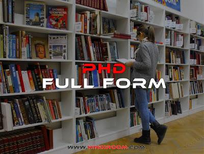 PHD Full Form(Full For of PHD)