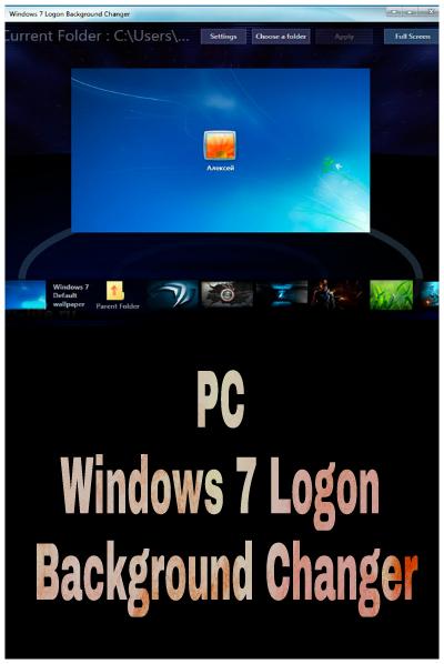 Windows 7 Logon Background Changer - ALL DOWNLOAD G