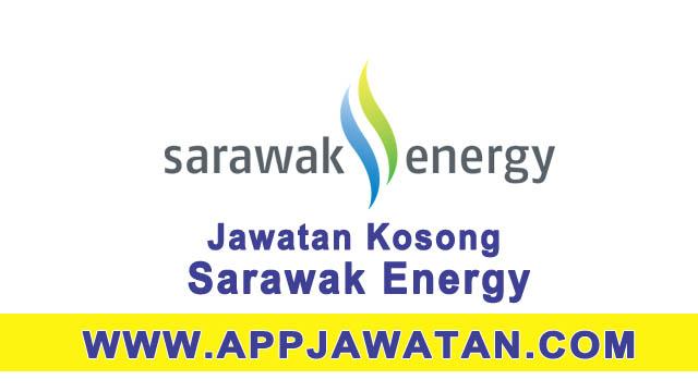 Jawatan Kosong Terkini di SARAWAK Energy - 10 November 2017