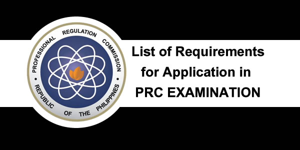 List of Requirements to apply or take Examination PRC