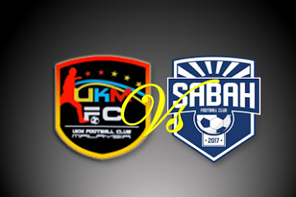 Live Streaming UKM FC vs Sabah #Liga Premier Malaysia 2019
