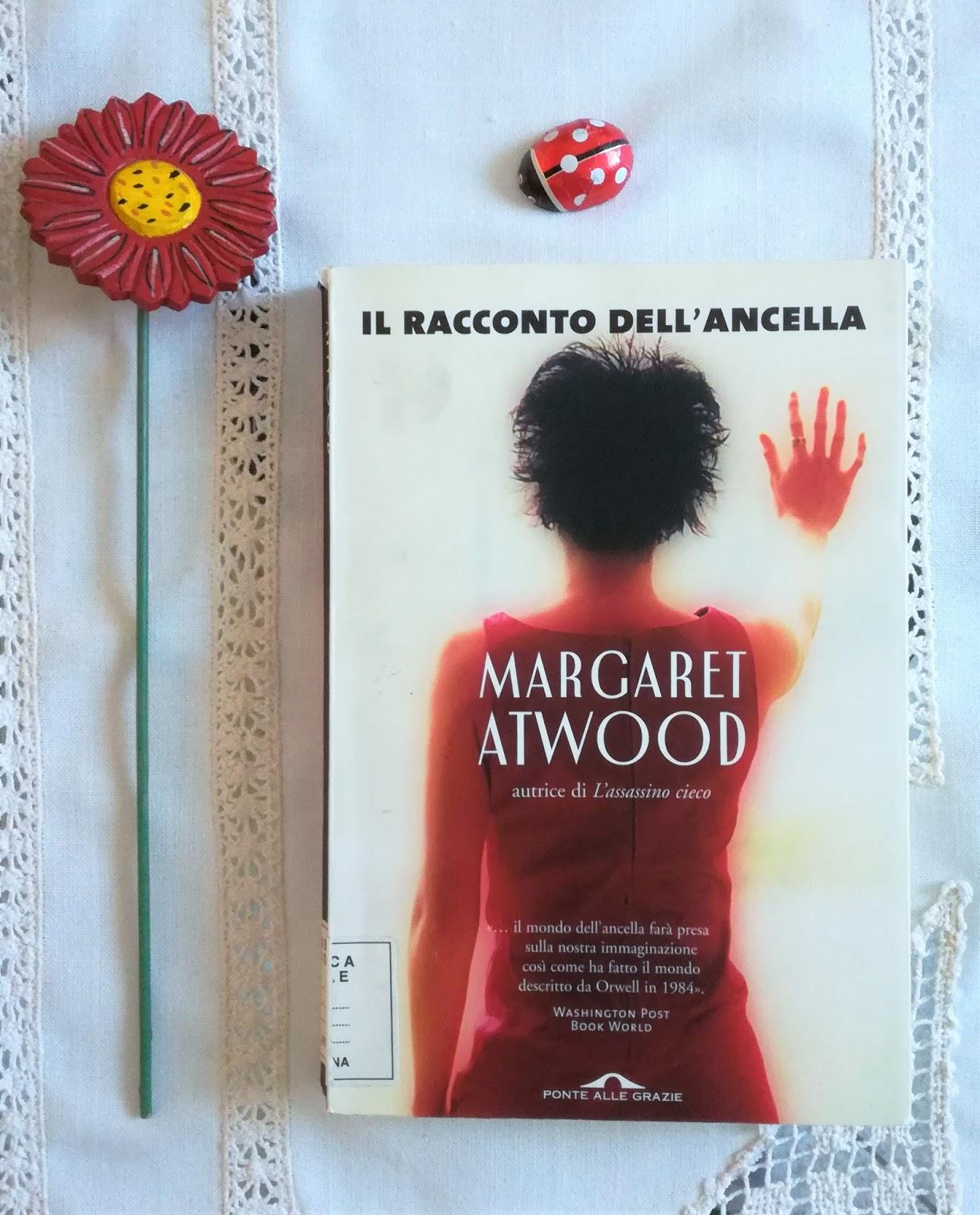 Margaret Atwood Il Racconto Dell Ancella.Felice Con Un Libro Il Racconto Dell Ancella Margaret