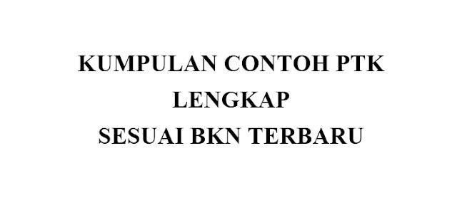Download Contoh PTK Kepangkatan Guru Sesuai BKN Terbaru