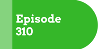 Episode 310