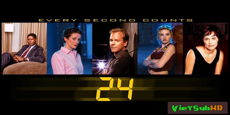 Phim 24 Giờ Sinh Tử (24 Giờ Chống Khủng Bố) - Phần 1 Hoàn tất (24/24) VietSub HD | 24 (season 1) 2001