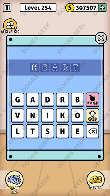 The answer for Escape Room: Mystery Word Level 254 is: HEART