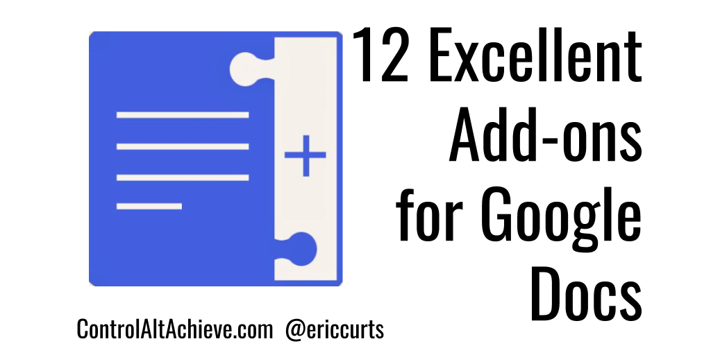 Control Alt Achieve: 12 Excellent Add-ons for Google Docs