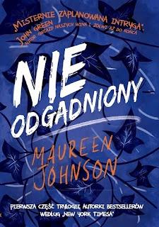 """Nieodgadniony"" Maureen Johnson"