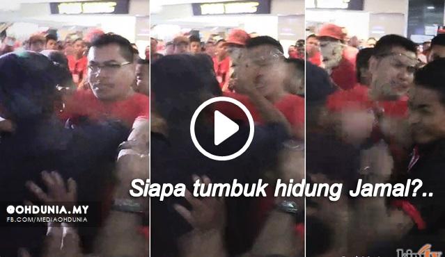 Video Dedah Bukti Siapa Tumbuk Hidung Jamal Sampai Berdarah