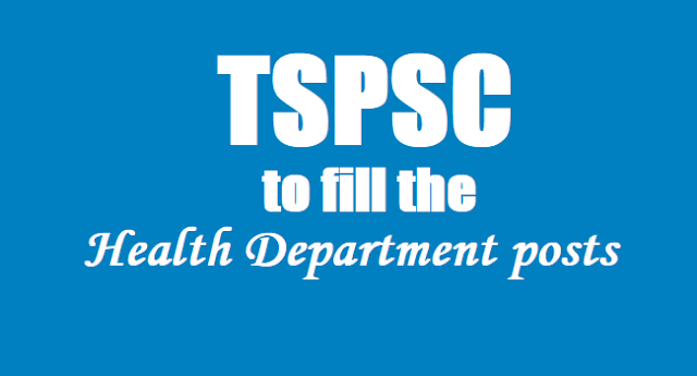 tspsc to fill 660 health department posts,telangana dme dph tvvp posts recruitment through tspsc,ts health,medical family welfare department posts recruitment