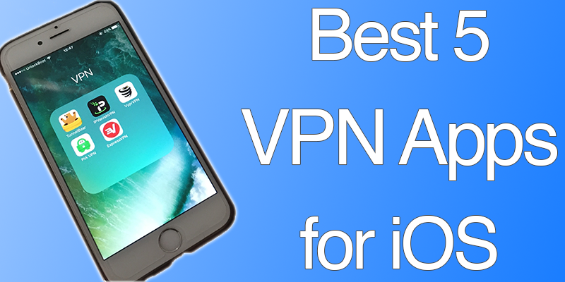 Best VPN Apps for iPhone
