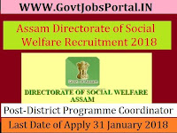 Assam Directorate of Social Welfare Recruitment 2018– 28 State Programme Coordinator, District Programme Coordinator