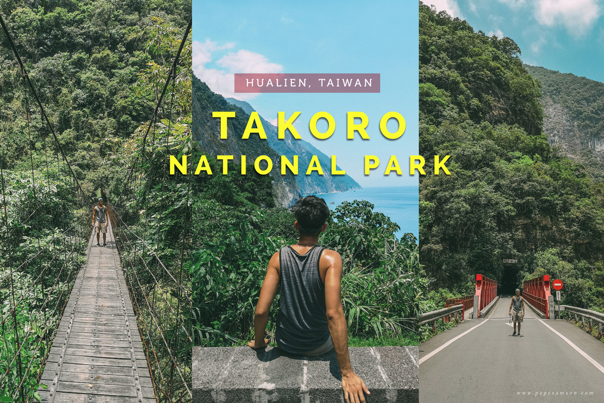 Highlights of the Taroko National Park | Hualien, Taiwan