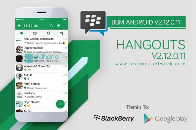 BBM Hangouts V2.12.0.11 - BBM Android V2.12.0.11