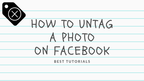 How Do I Untag A Photo On Facebook<br/>