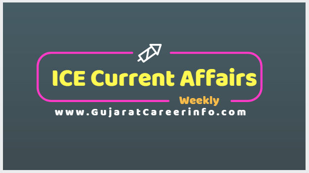 Weekly Current Affairs By ICE Rajkot ICE Magic - Gujarat