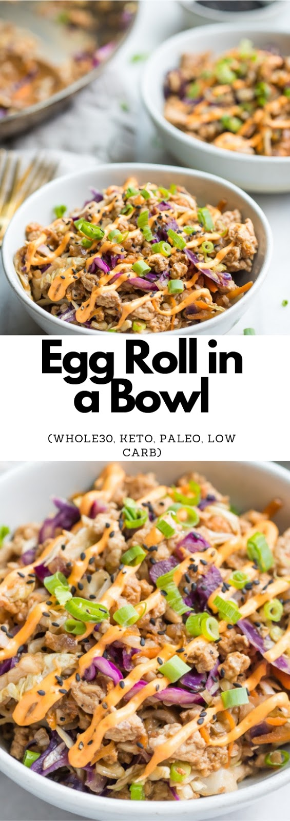 Egg Roll in a Bowl (Whole30, Keto, Paleo, Low Carb) #dinner #american #eggroll #bowl #whole30 #paleo #keto #lowcarb