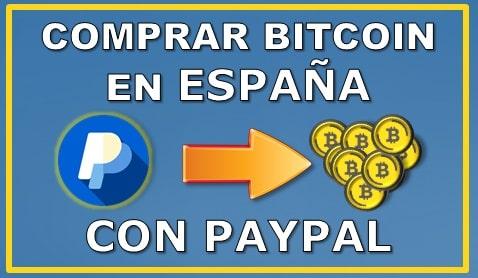 Comprar Bitcoin España Paypal