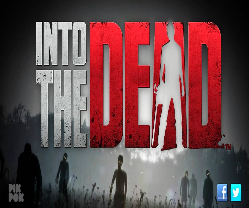Into The Dead Hack Update 12/03/2016