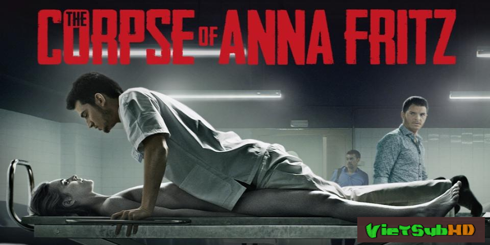 Phim Tử thi của Anna Fritz VietSub HD | The Corpse Of Anna Fritz 2015