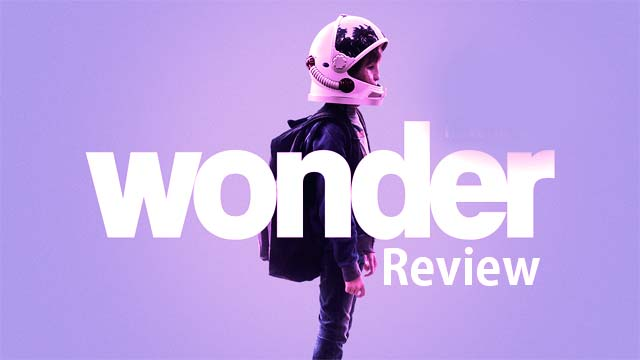 "Hollywood Movie ""Wonder"" Review"