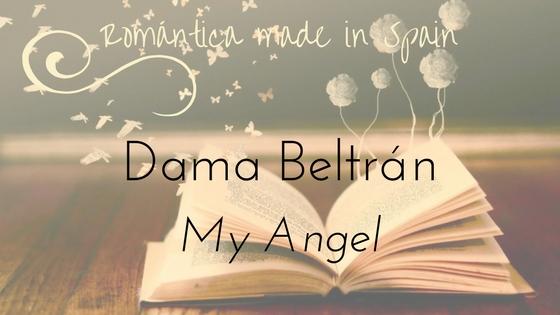 Dama Beltrán_My Angel_romántica erótica