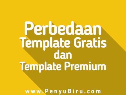 Perbedaan Template Gratis dan Premium