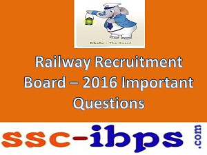 RRB NTPC EXAM- 2016: Practice Set-2