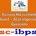 RRB NTPC EXAM- 2016: Practice Set-4