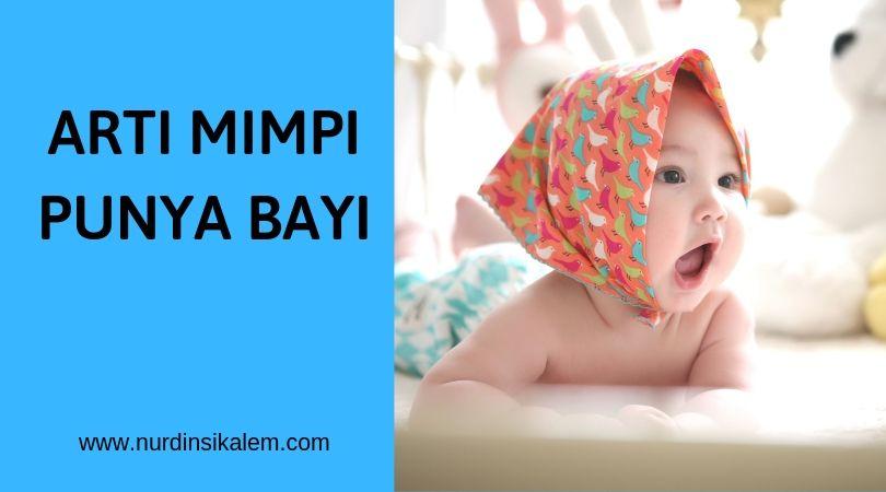Arti mimpi punya bayi