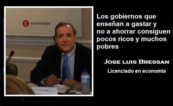 Frases Sobre Economía Jose Luis Bressan