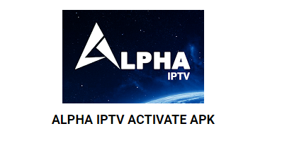 how to get ALPHA IPTV ACTIVATE CODE APK FOR FREE 2018 <
