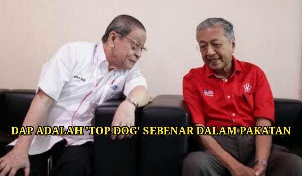 DAP ADALAH 'TOP DOG' SEBENAR DALAM PAKATAN