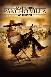 Watch And Starring Pancho Villa as Himself Online Free in HD