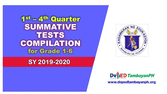 Updated Summative Test Compilation for Grade 1-6 (1st – 4th Quarter)