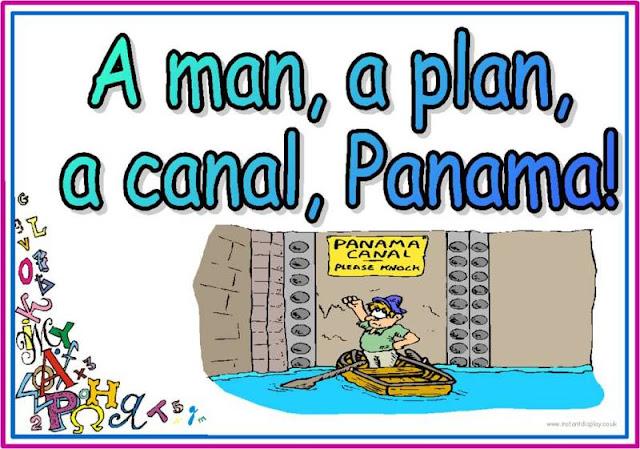 A man, a plan, a canal: Panama!