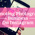 Kaise Apne Photography Business Ko Instagram Par Promote Kare