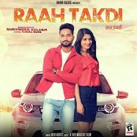 Raah Takdi Punjabi