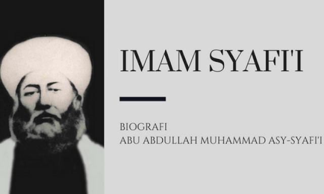 Kisah Perjuangan Imam Syafi i Seorang Imam Besar yang Tak Tergantikan