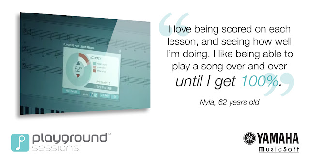 I love being scored on each lesson, and seeing how well I'm doing. I like being able to play a song over and over until I get 100%.  Nyla, 62 years old
