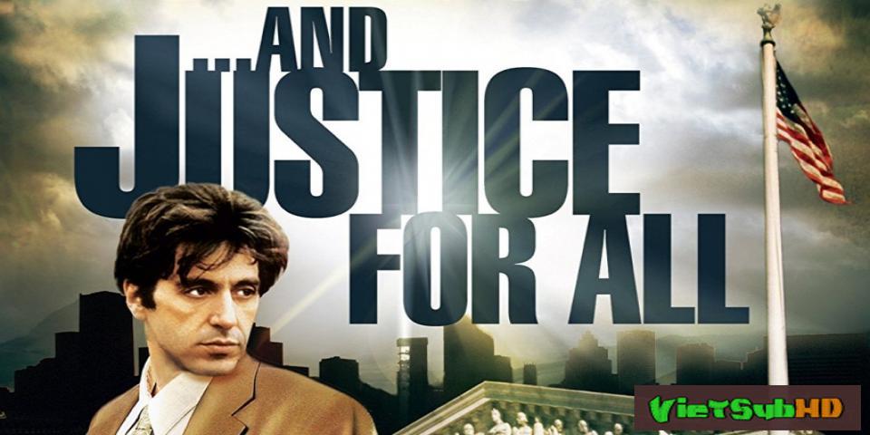 Phim Công lý cho tất cả VietSub HD | ...and justice for all. 1979