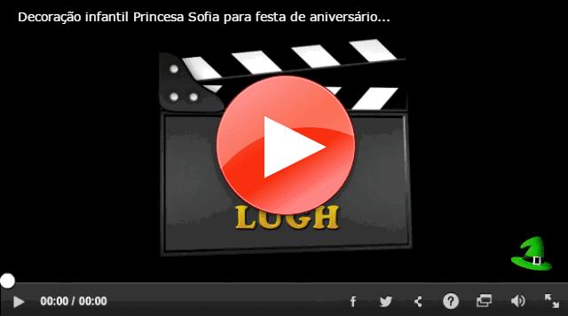 Vídeo decoração festa de aniversário infantil Princesa Sofia