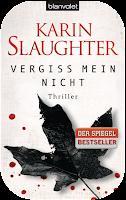 http://www.randomhouse.de/Taschenbuch/Vergiss-mein-nicht-Thriller/Karin-Slaughter/e392468.rhd