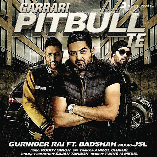 Gurinder Rai - Garrari Pitbull Te (feat. Badshah) - Single Cover