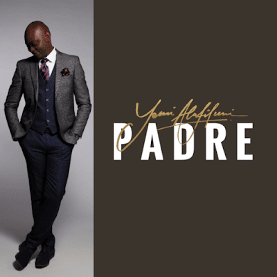 [Music + Video] Yemi Alafifuni – Padre