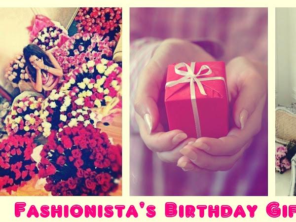 Fashionista's Birthday Gift Guide